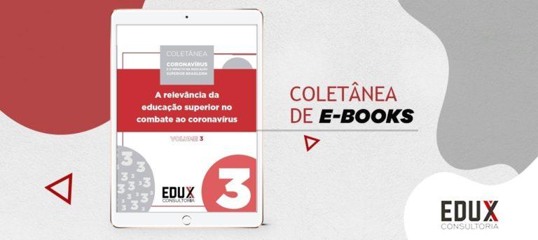 """Terceiro volume da Coletânea """"Coronavírus e o impacto na educação superior brasileira"""""""