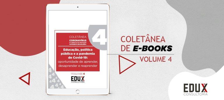"""Quarto volume da Coletânea """"Coronavírus e o impacto na educação superior brasileira"""""""