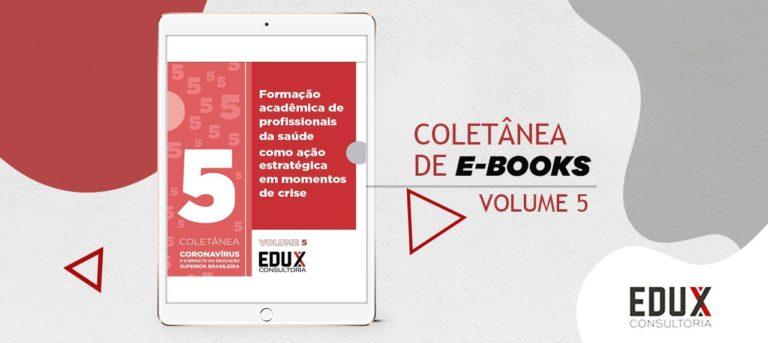 """Novo lançamento da Coletânea """"Coronavírus e o impacto na educação superior brasileira"""""""